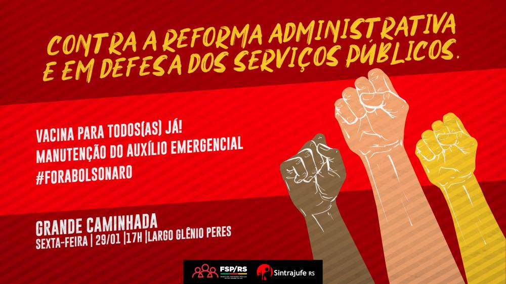 Na próxima sexta, 29, tem caminhada em Porto Alegre contra a reforma administrativa