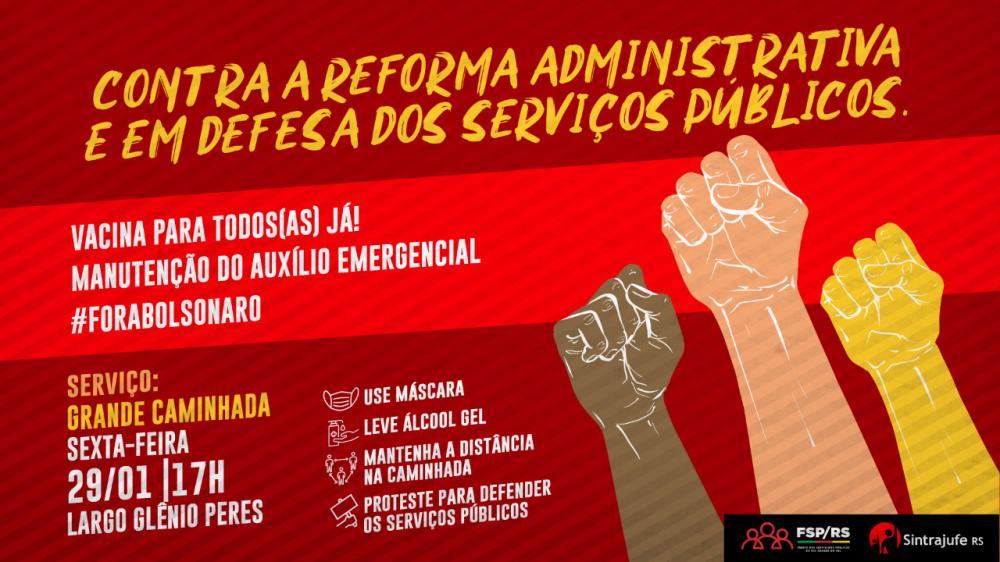 Nesta sexta-feira, 29, Sintrajufe/RS convoca para caminhada contra a reforma administrativa em Porto Alegre